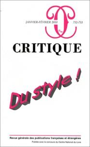 Philippe Roger - Critique N° 752-753, Janvier- : Du style !.