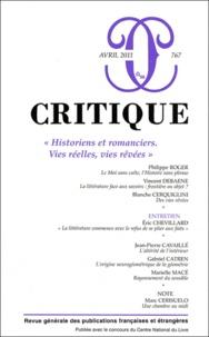 Philippe Roger et Vincent Debaene - Critique N° 767, Avril 2011 : Historiens et romanciers - Vies réelles, vies rêvées.