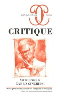 Philippe Roger - Critique N° 769-770, Juin-Jui : Sur les traces de Carlo Ginzburg.