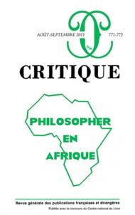 Philippe Roger - Critique N° 771-772, Août-Sep : Philosopher en Afrique.