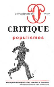 Marc Augé et Françoise Balibar - Critique N° 776-777, Janvier- : Populismes.