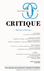 John Dewey et Christiane Chauviré - Critique N° 787, Décembre 201 : Retour à Dewey.