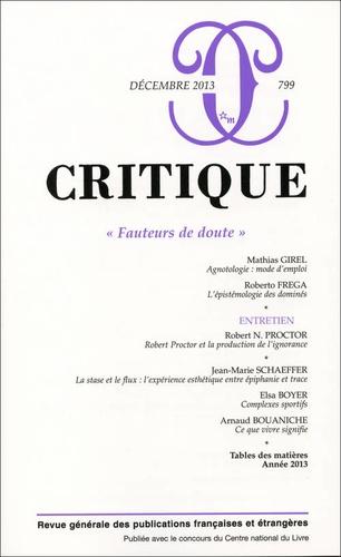 Philippe Roger - Critique N° 799, décembre 201 : Fauteurs de doute.