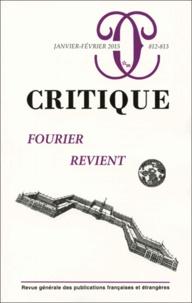 Elie During et Laurent Jeanpierre - Critique N° 812-813, Janvier- : Fourier revient.