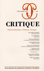 Marielle Macé - Critique N° 823, Décembre 201 : Patrick Boucheron : l'histoire, l'écriture.