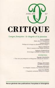 Xavier North et Laurent Jenny - Critique N° 827, avril 2016 : Langue française : le chagrin et la passion.