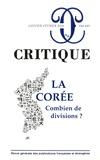 Philippe Roger - Critique N° 848-849, janvier- : La Corée, combien de divisions ?.