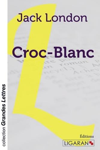 Croc-Blanc Edition en gros caractères