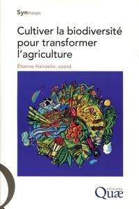 Cultiver la biodiversité pour transformer lagriculture.pdf