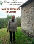 Jean-François Deroy et Olivier Calon - Curé de campagne en Corrèze.