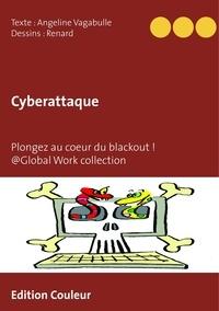 Angeline Vagabulle - Cyberattaque - Plongez au coeur du blackout !.