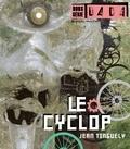 Jean Tinguely - Dada Hors Série N° 2 : Le Cyclop.