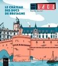 Antoine Ullmann - Dada Hors-série N° 4, avr : Le château des ducs de Bretagne.