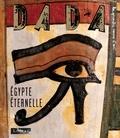 Antoine Ulmann - Dada N° 143 : Egypte éternelle.