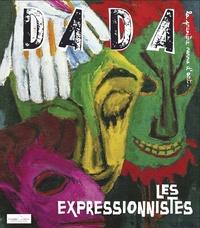 Antoine Ulmann - Dada N° 144 : Les expressionnistes.