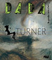 Christian Nobial et Antoine Ullmann - Dada N° 153 : Turner.