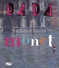 Christian Nobial et Antoine Ullmann - Dada N° 158 : Monet.