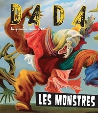 Antoine Ullmann - Dada N°196 : Les monstres.