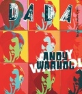 Christian Nobial et Antoine Ullmann - Dada N° 204, octobre 2015 : Andy Warhol.