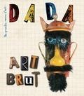 Christian Nobial et Antoine Ullmann - Dada N° 205, novembre 201 : Art brut.