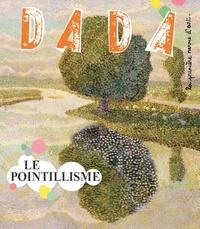 Emilie Martin-Neute et Clémence Simon - Dada N° 206, Janvier 2016 : Le pointillisme.