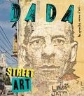 Christian Nobial et Antoine Ullmann - Dada N° 214 : Street art.