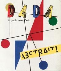 Antoine Ullmann - Dada N° 226, mars 2018 : Abstrait !.