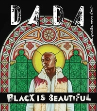 Christian Nobial et Antoine Ullmann - Dada N° 236 : Black is beautiful.