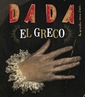 Antoine Ullmann et Christian Nobial - Dada N° 240, octobre 2019 : El Greco.