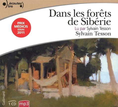 Sylvain Tesson - Dans les forêts de Sibérie. 1 CD audio MP3