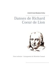 Danses de Richard Coeur de lion - Pour orchestre - Arrangement de Micheline Cumant.pdf