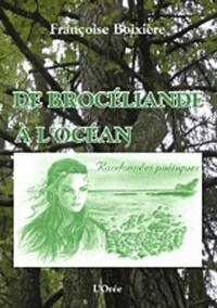 Françoise Boixière - De Brocéliande à l'océan.