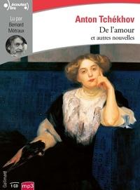 Anton Tchekhov - De l'amour et autres nouvelles. 1 CD audio MP3