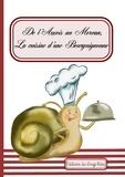 Florence Gobled - De l'Auxois au Morvan, la cuisine d'une bourguignonne.