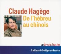 Claude Hagège - De l'hébreu au chinois.