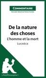 Patrick Olivero - De la nature des choses de Lucrèce - L'homme et la mort (commentaire).