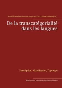 Danh Thành Do-Hurinville et Huy-Linh Dao - De la transcatégorialité dans les langues - Description, modélisation, typologie.