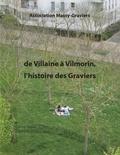 Association Massy-Graviers - De Villaine à Vilmorin - L'histoire des graviers.