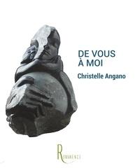 Christelle Angano - De Vous à Moi.