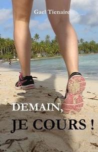 Gael Tienaire - Demain, je cours !.