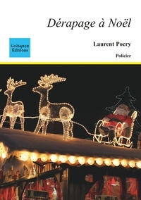 Laurent Pocry - Dérapage à Noël.