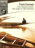 Paule Constant - Des chauves-souris, des singes et des hommes. 1 CD audio MP3