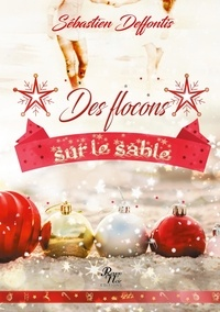 Sébastien Deffontis - Des flocons sur le sable.