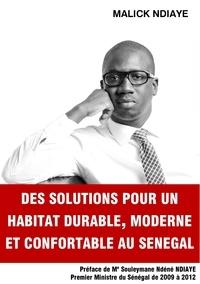 Malick Ndiaye - Des solutions pour un habitat durable, moderne et confortable au Sénégal.