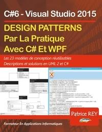 Patrice Rey - Design Patterns avec UML 2 et C#6 - Les 23 modèles de conception.