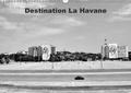 Bruno Toffano et Aphrodite Pix Art - Destination La Havane - Destination, La Havane ou la vieille voiture américaine élevée au titre du patrimoine national cubain. Calendrier mural A3 horizontal 2017.