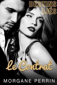 Morgane Perrin - Destins Liés - Le Contrat.