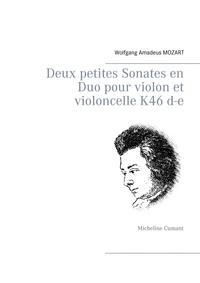 Wolfgang Amadeus Mozart - Deux petites sonates en duo pour violon et violoncelle K46 D-E.