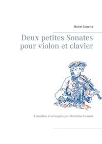 Deux petites sonates pour violon et clavier - Compilées et arrangées par Micheline Cumant.pdf