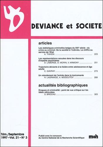 D Laberge - Déviance et Société Volume 21 N° 3, Sept : .
